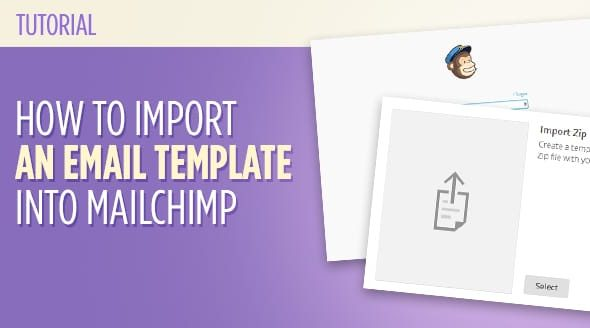 How to Import an Email Template into Mailchimp