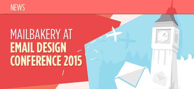 Mailbakery at Email Design Conference 2015