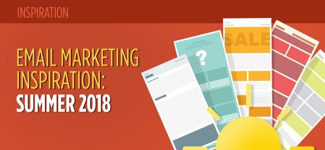 Email Marketing Inspiration: Summer 2018