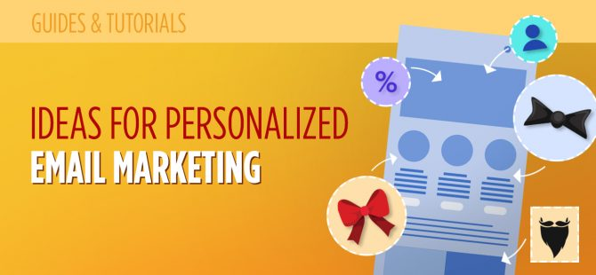 10 Brilliant Ideas for Personalized Email Marketing