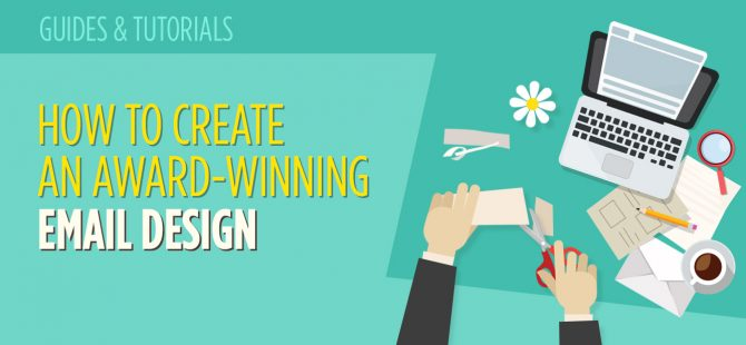 How to create an award-winning email design