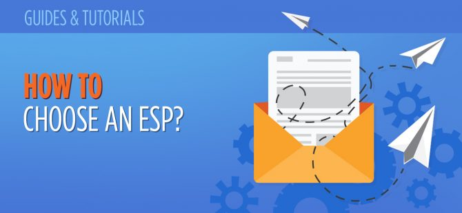 How to Choose an ESP? 15 Questions to Ask Before You Sign Up