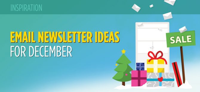 Email Newsletter Ideas for December: 15 Festive Examples
