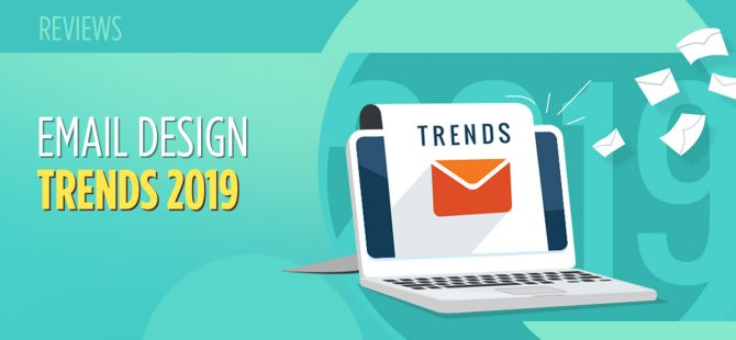 EMAIL DESIGN TRENDS 2019
