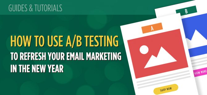 How to Use AB Testing to Refresh Your Email Marketing in the New Year