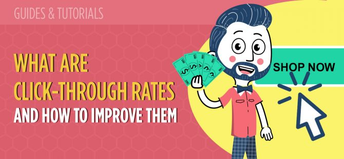 What Are Click-Through Rates and How to Improve Them