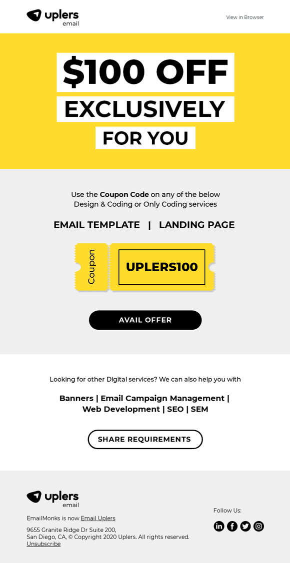 Email example by Uplers - Millennials love good deals. This email example offers a $100 coupon