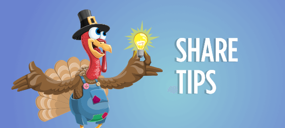 Share Tips for a Great Thanksgiving Day